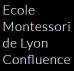 École Montessori Lyon Confluence Little Maternelle