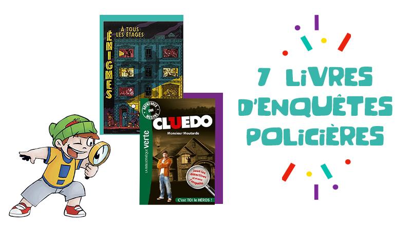 Livres d'enquêtes policières pour les enfants