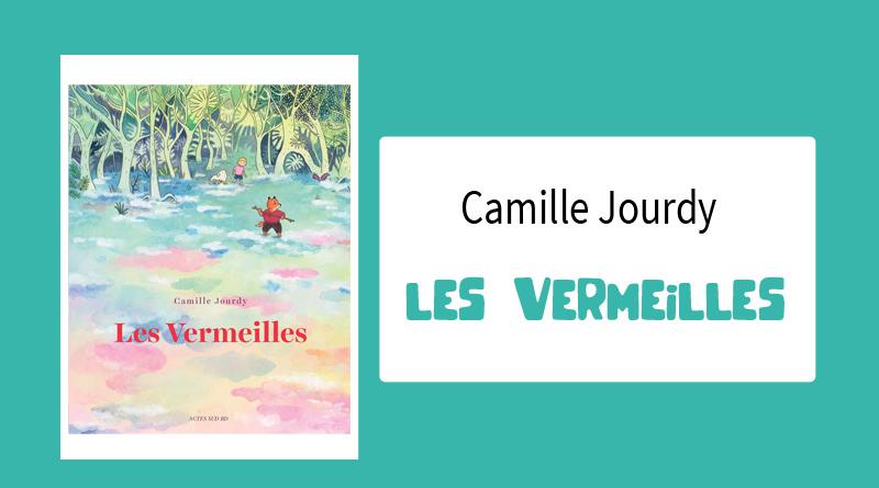 """Livre """"Les Vermeilles"""" de Camille Jourdy"""