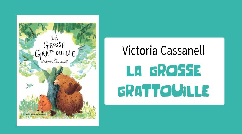 """Livre """"La grosse Grattouille"""" de Victoria Cassanell"""