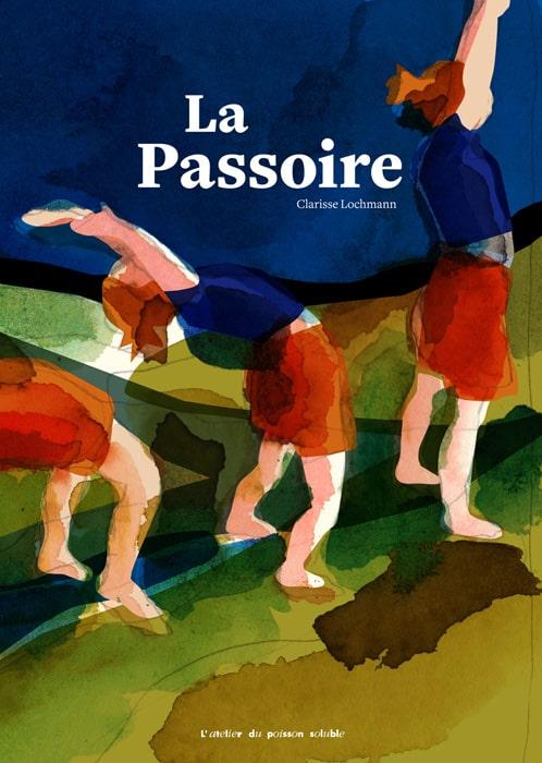 """Résumé du livre """"La passoire"""" de Clarisse Lochmann"""