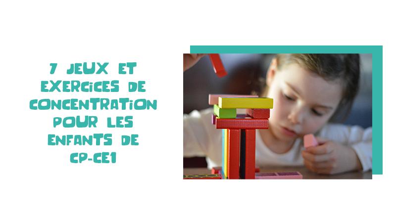 Jeux & exercices de concentration pour les enfants
