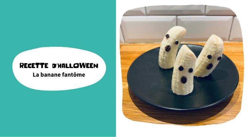 Recette : la banane fantôme d'Halloween